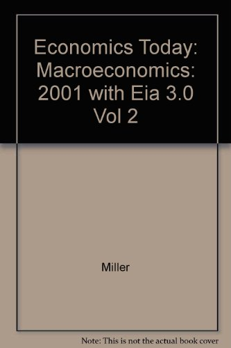 Economics Today: The Macro View, 2001-2002 w/ Economics in Action Version 2 (11th Edition)