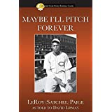 Maybe I'll Pitch Forever (Summer Game Books Baseball Classic)