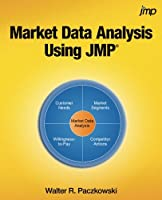 Market Data Analysis Using JMP Front Cover