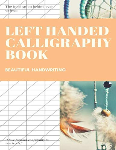 Left Handed Calligraphy Book: Calligraphy Flourishing Books