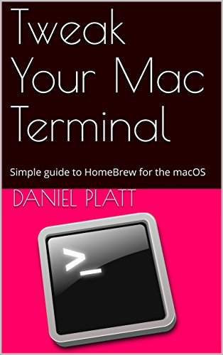 Tweak Your Mac Terminal: The Simple guide to HomeBrew for the macOS