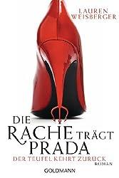 Die Rache trägt Prada. Der Teufel kehrt zurück: Roman (German Edition)
