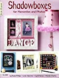 Shadowboxes, Paula Phillips and Linda Valentino, 1574213229