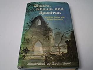book cover of Ghosts, Ghouls and Spectres