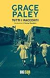 Tutti i racconti (BIGSUR) (Italian Edition)