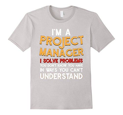 project-manager-funny-t-shirt-i-solve-problems