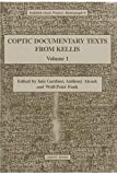 Coptic Documentary Texts from Kellis 1 (Dakhleh Oasis Project Monograph)