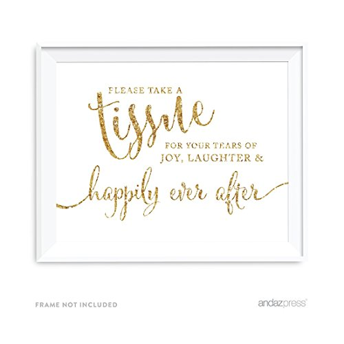 Andaz Press Wedding Party Signs, Gold Glitter Print, 8.5x11-inch, Please Take A Tissue for Your Tears of Joy, Laughter and Happily Ever After, 1-Pack, Not Real Glitter -