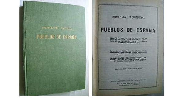 Nomenclator comercial Pueblos de España: Amazon.es: Sin autor: Libros en idiomas extranjeros