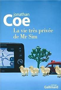 vignette de 'La vie très privée de Mr Sim (Jonathan Coe)'