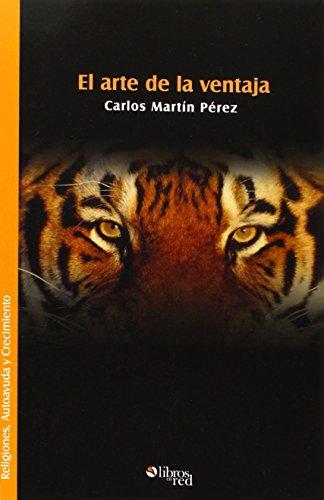 Descargar Libro El Arte De La Ventaja Carlos Martin Perez