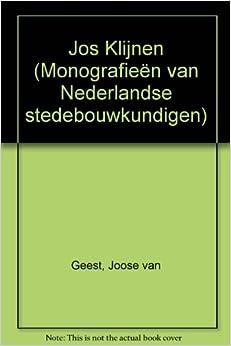 Jos Klijnen (Monografieën van Nederlandse stedebouwkundigen)