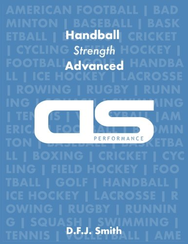 DS Performance - Strength & Conditioning Training Program for Handball, Strength, Advanced