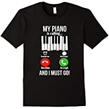 My Piano Is Calling And I Must Go Funny T shirt