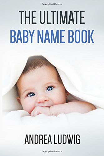 The Ultimate Baby Name Book ebook