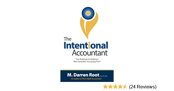 Amazon com: The Intentional Accountant: Your Roadmap For
