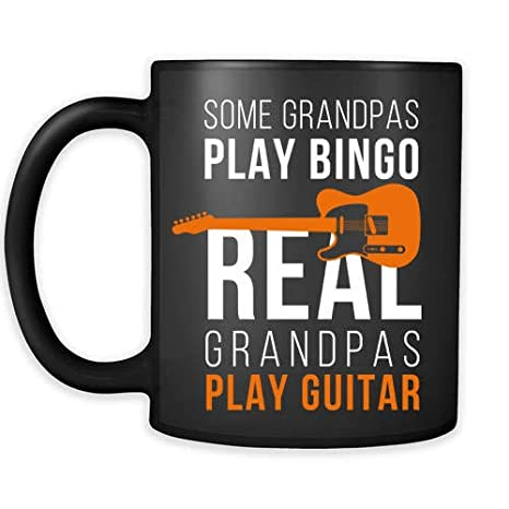 Bingo Gift Some Grandpas Play Real Guitar Ideas For Grandpa Birthday