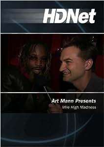 Art Mann Presents: Mile High Madness