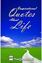 Inspirational Quotes About Life by TheQuoteWell (2014-08-19)
