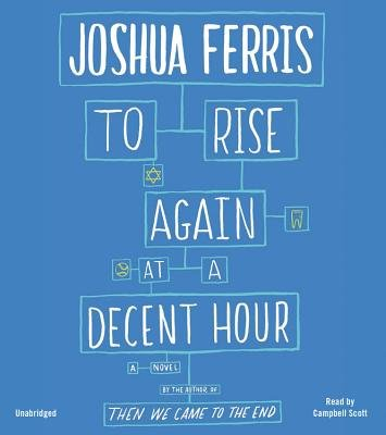 To Rise Again at a Decent Hour[TO RISE AGAIN AT A DECENT H 8D][UNABRIDGED][Compact Disc]