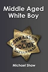 Middle-Aged White Boy Paperback
