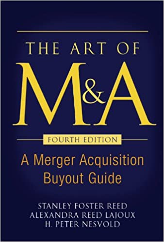 Amazon the art of ma fourth edition a merger acquisition amazon the art of ma fourth edition a merger acquisition buyout guide ebook stanley foster reed alexandria lajoux h peter nesvold kindle store fandeluxe Image collections