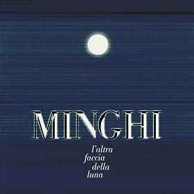altra faccia della luna amedeo minghi from the album l altra faccia