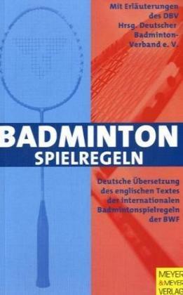 Badminton-Spielregeln 2006/2007 Taschenbuch – 1. Oktober 2006 Meyer & Meyer 389899273X Ballsport Leichtathletik