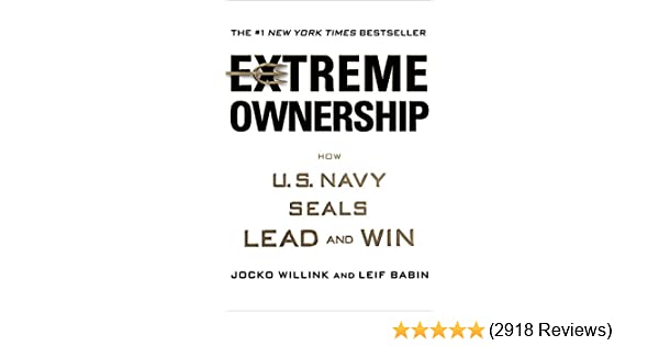 Amazon com: Extreme Ownership: How U S  Navy SEALs Lead and
