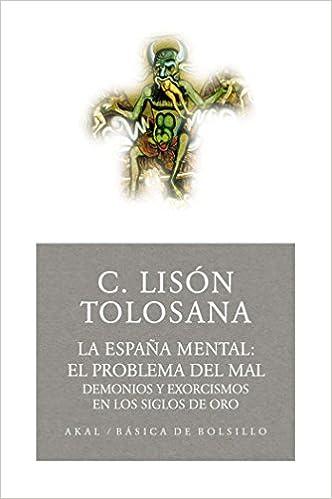La España mental 1: el problema del mal: 93 Básica de Bolsillo: Amazon.es: Lisón Tolosana, Carmelo: Libros