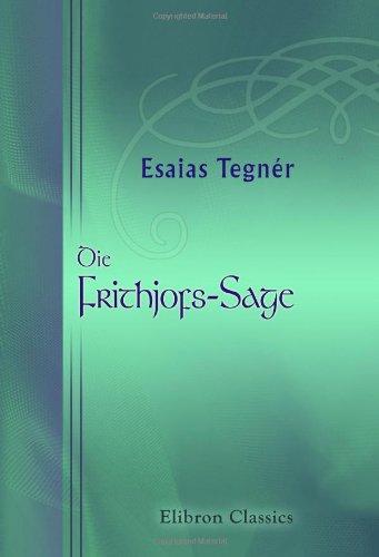 Die Frithjofs-Sage Taschenbuch – 17. September 2001 Esaias Tegnér Adamant Media Corporation 0543890732 POE000000