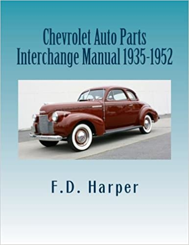 Auto Parts Interchange >> Chevrolet Auto Parts Interchange Manual 1935 1952 F D