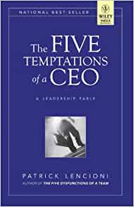 five temptations of a ceo 'the five dysfunctions of a team (engels)' door patrick lencioni - onze prijs: €28   bestsellers 'the five temptations of a ceo' en 'the four obsessions of an.