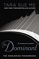 The Dominant (The Submissive Series Book 2)