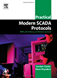 Practical Modern SCADA Protocols: DNP3, 60870.5 and Related Systems (IDC Technology (Paperback))