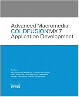 Advanced Macromedia ColdFusion MX 7 Application Development Download Pdf