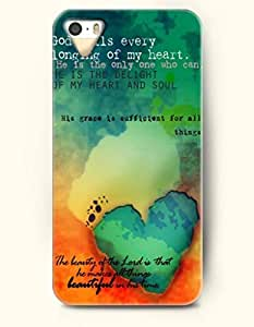 iPhone 5 5S Case OOFIT Phone Hard Case ** NEW ** Case with Design God Fills Every Longing Of My Heart.He Is The Only One Who Can. He Is The Delight Of My Heart And Soul His Grace Is Sufficient For All Things The Beauty Of The Lord Is That He Makes All Things Beautiful In His Time- Pious Monologue - Case for Apple iPhone 5/5s