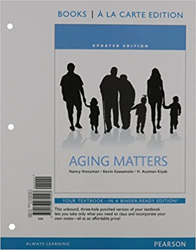 Aging matters an introduction to social gerontology books a la aging matters an introduction to social gerontology books a la carte edition 1st edition fandeluxe Gallery