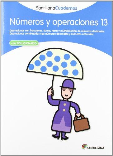 NÚMEROS Y OPERACIONES 13 SANTILLANA CUADERNOS - 9788468013022