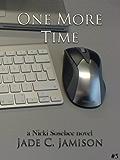 One More Time (Nicki Sosebee Series Book 5) (A Nicki Sosebee Novel)