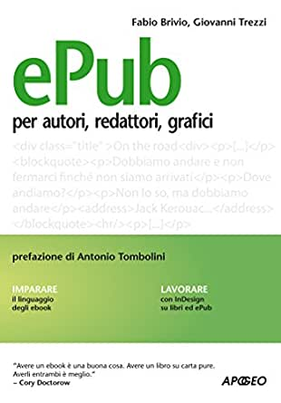 ePub: per autori, redattori, grafici (Editoria digitale Vol. 1 ...