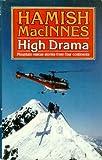 High Drama, Hamish MacInnes, 0898860318