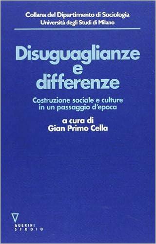 Book Disuguaglianze e differenze. Costruzione sociale e culture in un passaggio d'epoca