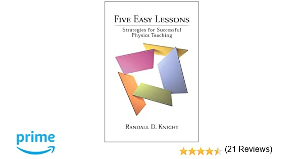 Amazon.com: Five Easy Lessons: Strategies for Successful Physics ...