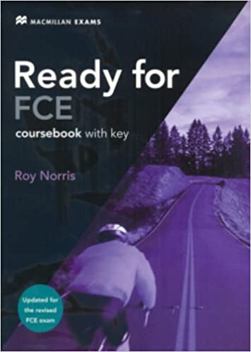 Ready for Fce: Updated for the Revised Fce Exam. Coursebook with ...