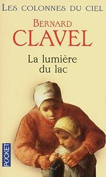 Les Colonnes du ciel, tome 2 : La lumière du lac par Clavel