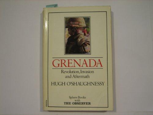 Grenada: Revolution, Invasion and Aftermath