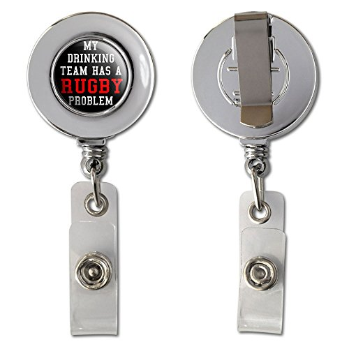 Rugby Badge (Graphics and More MY DRINKING TEAM HAS A RUGBY PROBLEM Retractable Reel Chrome Badge ID Card Holder Clip)
