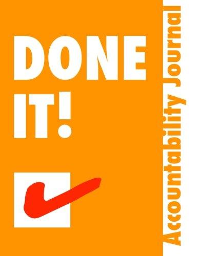 Done It.: Accountability Journal - Get Stuff Done