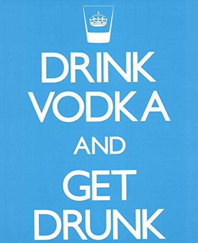 drink-vodka-and-get-drunk-alcohol-drinking-college-party-humorous-wall-decoration-poster